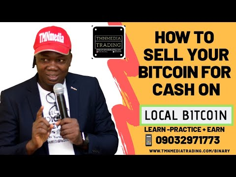 How To Sell BITCOIN On LOCALBITCOIN For CASH