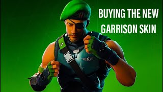 BUYING THE NEW GARRISON SKIN IN FORTNITE