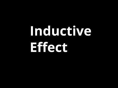 Inductive Effect - Introduction and Applications