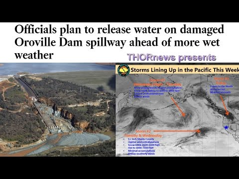 Officials plan to Release water on damaged Oroville Dam spillway ahead of more wet weather