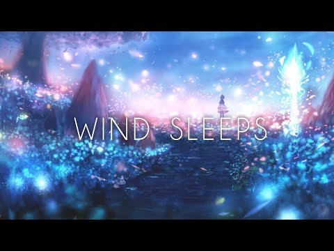 'Wind Sleeps' - A Beautiful Chillstep Gaming Mix