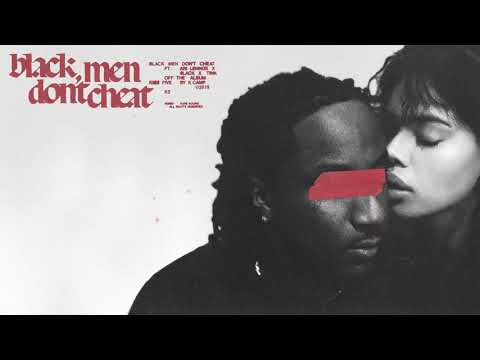 K CAMP - Black Men Don't Cheat ft. 6lack, Ari Lennox, & Tink