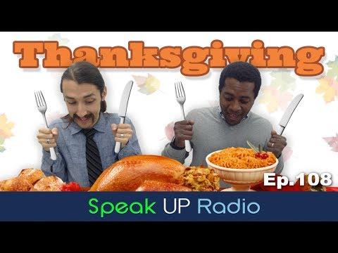ネイティブ英会話【Ep.108】感謝祭//Thanksgiving - Speak UP Radio [ネイティブ英会話ラジオ]