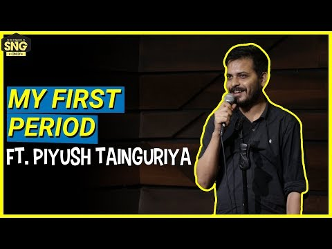 Stand-Up Comedy: My First Period Ft. Piyush Tainguriya | SnG: Comedy