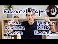 Edexcel Paper 1 Final Revision Advice & Paper Walkthrough! (Edexcel A)