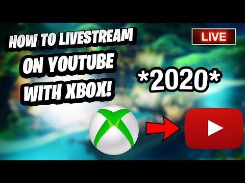*NEW* HOW TO STREAM TO YOUTUBE ON XBOX ONE IN 2020(NO CAPTURE CARD/PC)