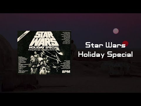 Star Wars: The Holiday Special