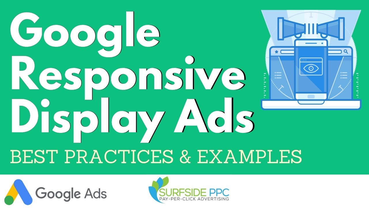 Google Responsive Display Ads Best Practices and Examples