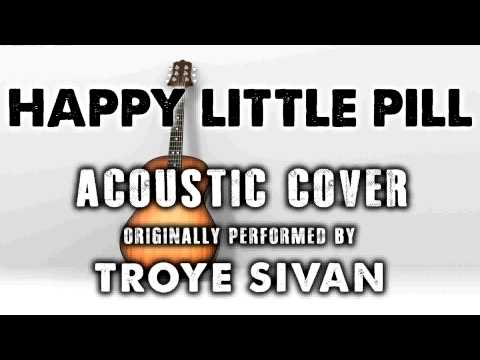"""""""HAPPY LITTLE PILL"""" BY TROYE SIVAN (ACOUSTIC GUITAR COVERS) - ACH"""