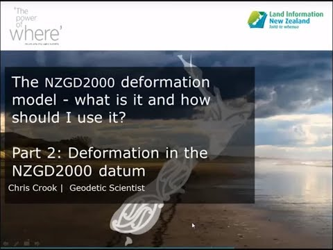 NZGD2000 - What is it and how do I use it  - Part 2 - Deformation