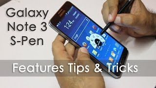 Galaxy Note 3 S Pen Features Tips & Tricks