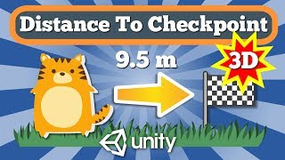 Unity Tutorial How To Calculate And Display Distance From Character To Checkpoint In 3D Space