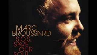 Watch Marc Broussard Let The Music Get Down In Your Soul video