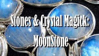 Stones &amp Crystal Magick Moonstone