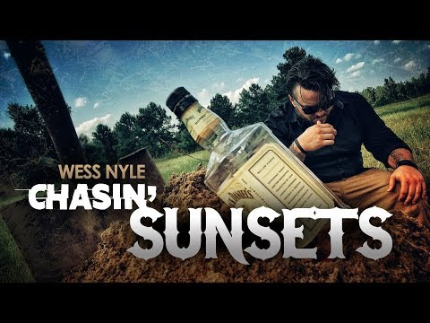 Wess Nyle -  Chasin' Sunsets  (Official Video)