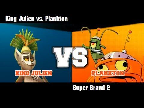Super Brawl 2 - KING JULIAN vs PLANKTON