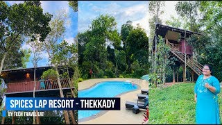 A Trip to Spices Lap Plantation Resort, Thekkady