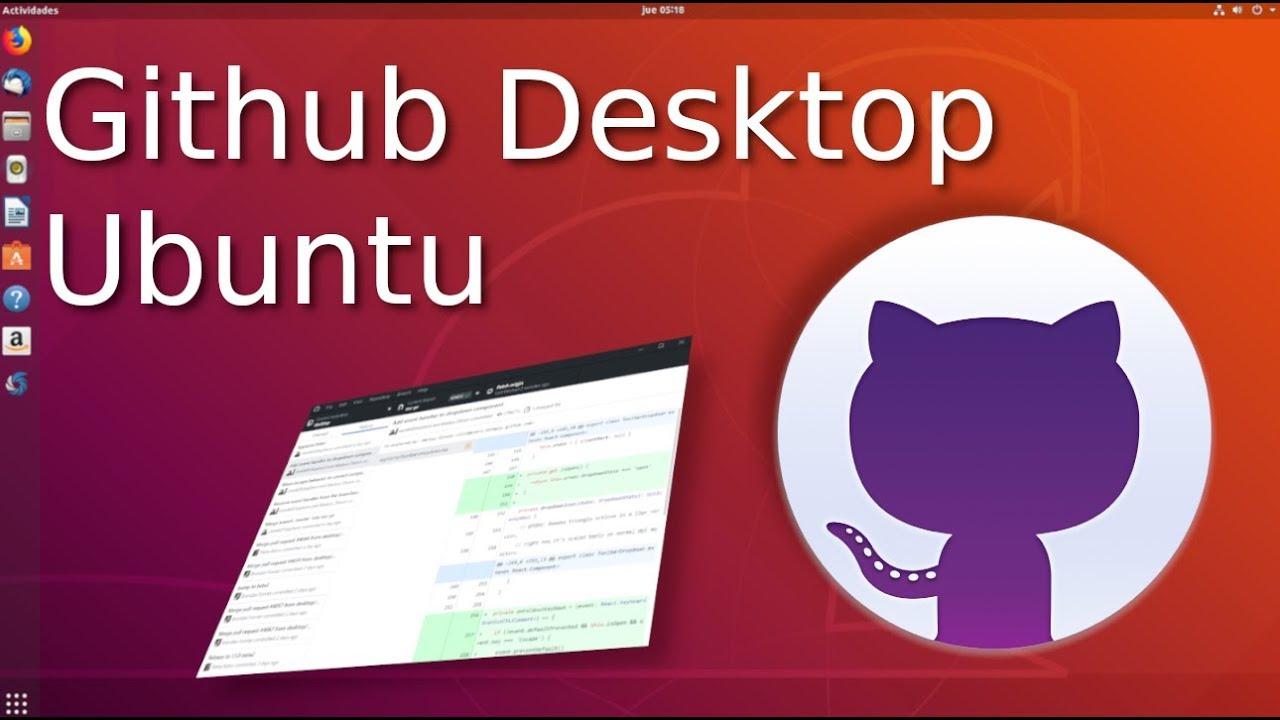 Instalar Github Desktop en Ubuntu 16 / 18 🐙 [git gui ubuntu]