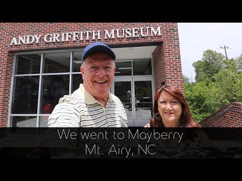 We Went To Mayberry - Mt  Airy, NC