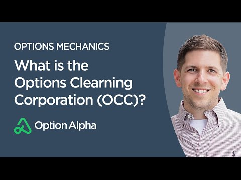 What is the Options Clearning Corporation (OCC)?