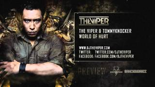 The Viper & Tommyknocker - World of Hurt