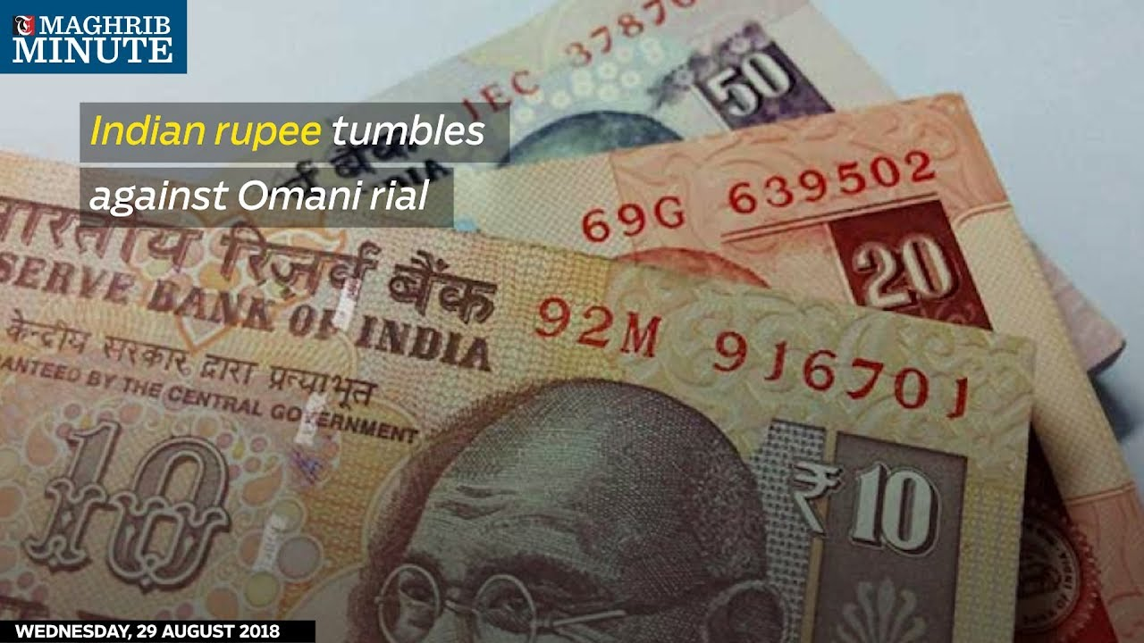 Indian Rupee Tumbles Against Omani Rial Youtube