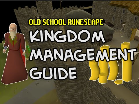 Old School RuneScape Kingdom Management Guide - Easy 100K+ profit per day!