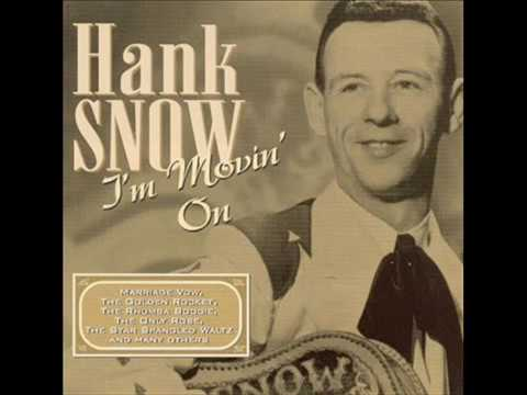 hank snow, i'm moving on