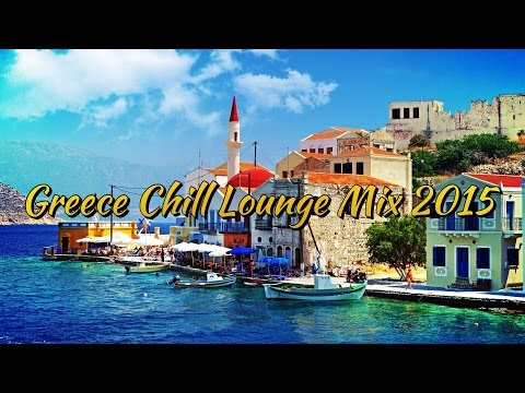Greece Chill Lounge Mix 2015 [HD]