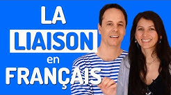 LA LIAISON EN FRANÇAIS   Prononciation française