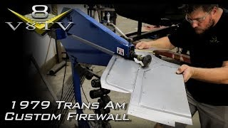 Metal Working Tips: Custom Firewall with Bead Roller and Pullmax 1979 Trans Am V8TV