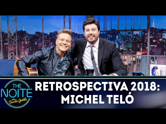 Retrospectiva 2018: Michel Teló | The Noite (26/02/19)