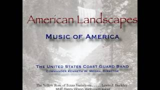 The Yellow Rose of Texas Variations; Danny Vinson with US Coast Guard Band