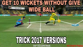 WCC2 GET 10 WICKETS WITHOUT ANY WIDE BALL TRICK FOR 2017 VERSION
