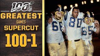 100 Greatest Games: Numbers 100-1 SUPERCUT | NFL 100