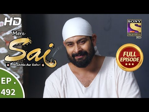 Mere Sai - Ep 492 - Full Episode - 13th August, 2019