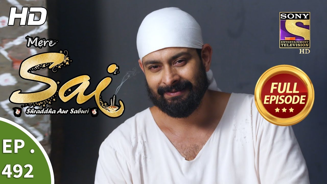 Download Mere Sai - Ep 492 - Full Episode - 13th August, 2019