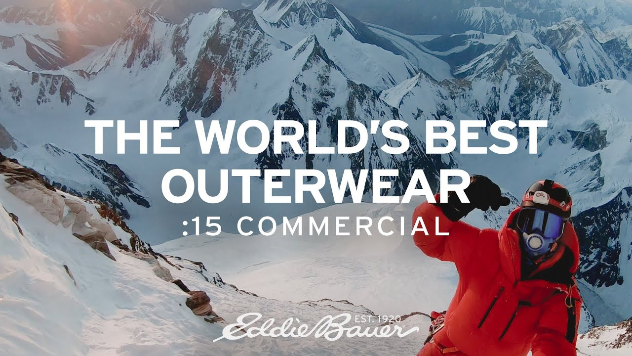 The World's Best Outerwear – :15 Commercial | Eddie Bauer