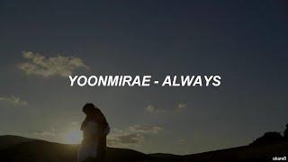 Yoonmirae - Always // Sub. español