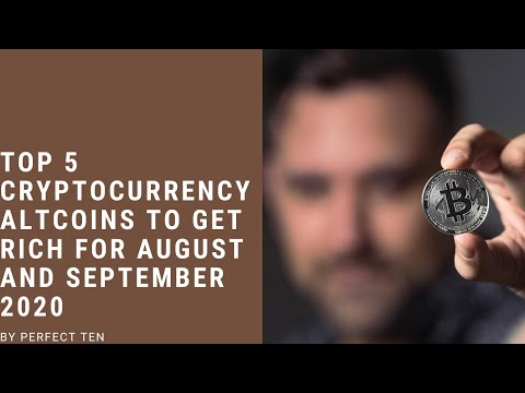 Top 5 Cryptocurrency Altcoins to GET RICH for August And September 2020