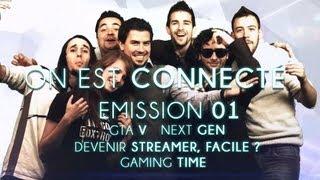 On est connecté #1 - Actu Gaming : GTA V - Next Gen & Stream par Eclypsia