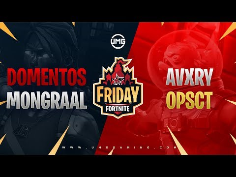 Domentos & Mongraal Vs Avxry & OPscT | Friday Fortnite Week 6 | Winners Finals