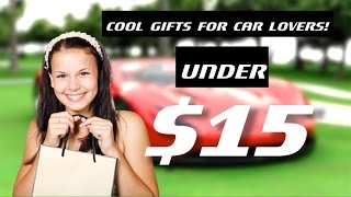 Cool Gifts For Car Lover Under $15