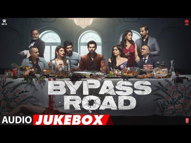 Full Album: Bypass Road |  Neil Nitin Mukesh, Adah Sharma, Shama Sikander | Audio Jukebox
