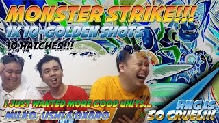 Milko Gaming : Monster Strike 10-Golden Shots Earth Rate Up. Trying to get more Good Units