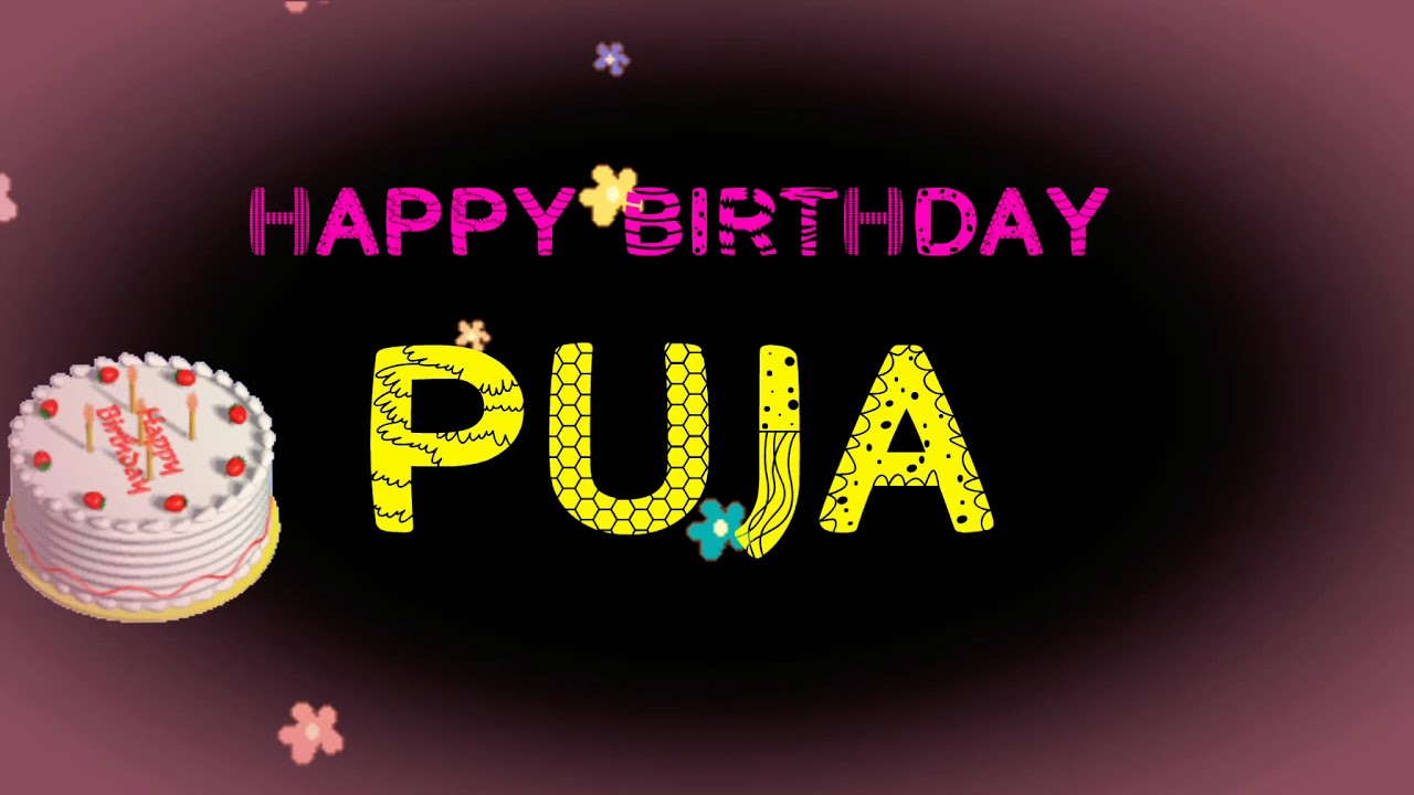 Happy Birthday Puja Name Wishes Video