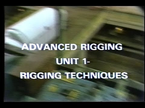 1970's NUS training series Advanced Rigging Unit 1