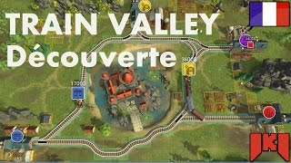 Train Valley - Découverte Gameplay FR (Early Access)