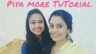 Piya More | Dance Tutorial | Team Naach Choreography