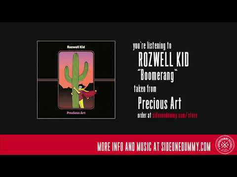 Rozwell Kid - Boomerang